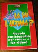 Cover of La sai l'ultima?