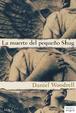 Cover of La muerte del pequeño Shug