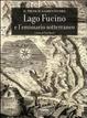 Cover of Il prosciugamento del lago Fucino e l'emissario sotterraneo