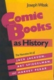 Cover of Comic Books as History