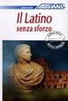 Cover of Il latino senza sforzo