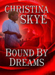 Cover of Bound By Dreams