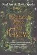 Cover of Il fantastico mondo degli gnomi