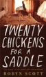 Cover of Twenty Chickens for a Saddle