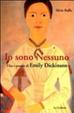 Cover of Io sono nessuno. Vita e poesia di Emily Dickinson