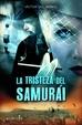 Cover of La tristeza del samurái