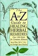 Cover of A to Z Guide to Healing Herbal Remedies