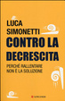 Cover of Contro la decrescita