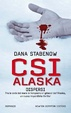 Cover of CSI Alaska. Dispersi