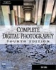 Cover of Complete Digital Photography, Fourth Edition