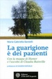 Cover of La Guarigione è dei Pazienti