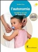 Cover of L'autonomia. Consigli e astuzie nel quotidiano