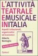 Cover of L'attività teatrale e musicale in Italia