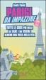 Cover of Parigi da impazzire. Tutte le cose più belle da fare e da vedere almeno una volta nella vita