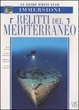 Cover of Relitti del mediterraneo