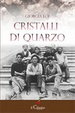 Cover of Cristalli di quarzo