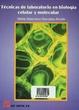 Cover of Técnicas de laboratorio en biología celular y molecular