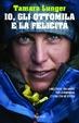 Cover of Io, gli Ottomila e la felicità