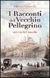 Cover of I racconti del vecchio pellegrino. Sulle vie dell'Anatolia