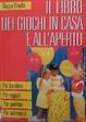 Cover of Il libro dei giochi in casa e all'aperto