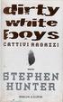 Cover of Dirty white boys-Cattivi ragazzi