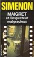 Cover of Maigret et l'inspecteur malgracieux