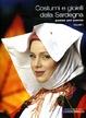 Cover of Costumi e gioielli della Sardegna paese per paese (Vol.1)