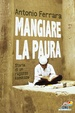 Cover of Mangiare la paura