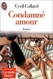 Cover of Condamné Amour