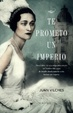 Cover of Te prometo un imperio