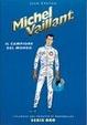 Cover of Michel Vaillant. Il Campione del mondo