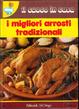 Cover of I migliori arrosti tradizionale