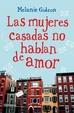 Cover of Las mujeres casadas no hablan de amor