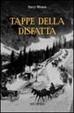 Cover of Tappe della disfatta