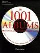 Cover of Les 1001 albums qu'il faut avoir écoutés dans sa vie