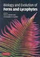 Cover of Biology and evolution of ferns and lycophytes