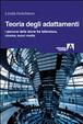 Cover of Teoria degli adattamenti. I percorsi delle storie fra letteratura, cinema, nuovi media