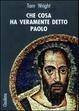 Cover of Che cosa ha veramente detto Paolo