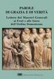 Cover of Parole di grazia e di verità. Lettere dei maestri generali ai frati e alle suore dell'Ordine domenicano