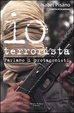 Cover of Io terrorista