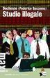Cover of Studio illegale