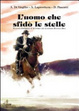 Cover of L'uomo che sfidò le stelle. Augusto Imperiali, il buttero che sconfisse Buffalo Bill