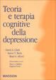Cover of Teoria e terapia cognitive della depressione