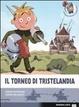 Cover of Il torneo di Tristelandia
