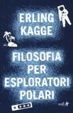 Cover of Filosofia per esploratori polari