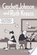 Cover of Crockett Johnson and Ruth Krauss