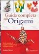 Cover of Guida completa agli origami