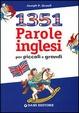 Cover of Milletrecentocinquantuno parole inglesi per piccoli e grandi