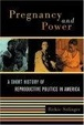 Cover of Pregnancy and Power