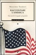 Cover of Raccontare l'America